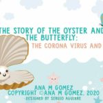 The Story of the Oyster and Butterfly: A Covid-19 story for children