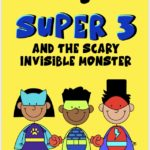 Super 3 and the invisible monster! (Covid-19 Story)
